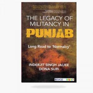 The Legacy Of Militancy In Punjab