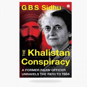 The Khalistani Conspiracy